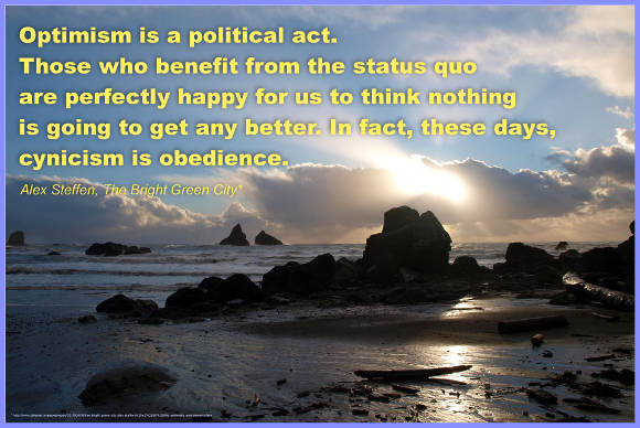 Optimism is a Political Act